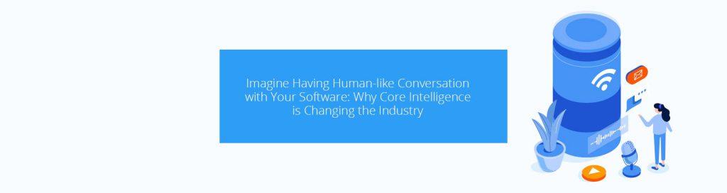 Core Intelligence