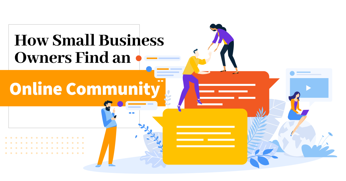 How Small Business Owners Find an Online Community